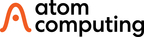 Atom Computing Unveils First-Generation Quantum Computing System -- Appoints New CEO After Closing $15 Million in Series A Funding