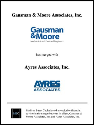 Madison Street Capital Acts as Exclusive Advisor in Merger Between Gausman & Moore and Ayres Associates
