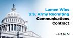 Lumen Wins U.S. Army Recruiting Communications Contract
