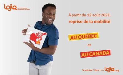 LOJIQ - Les Offices jeunesse internationaux du Québec relance des projets de mobilité au Québec et à destination des autres provinces et territoires du Canada à compter du jeudi 12 août 2021 (Groupe CNW/Les Offices jeunesse internationaux du Québec)