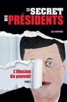 Lancement du livre « Le Secret des Présidents, Tome 1 : L'Illusion du pouvoir » par Zac Hopkins