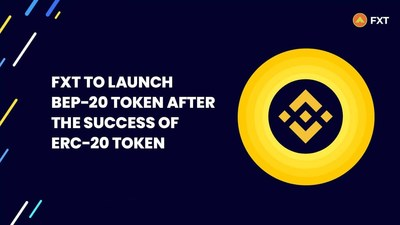 FXT Token embraces a new blockchain: Built on Binance Smart Chain after Ethereum