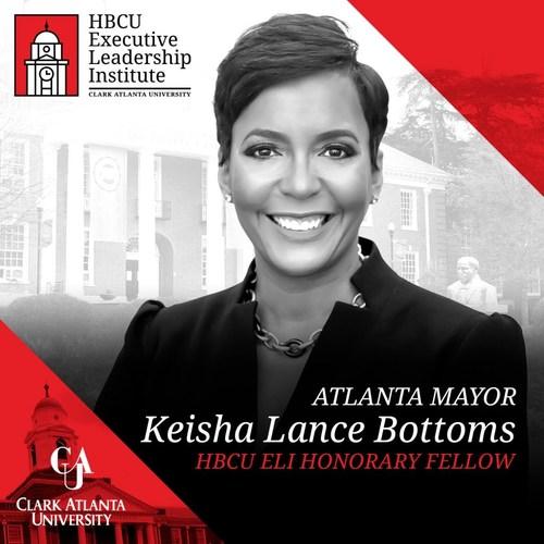 Atlanta Mayor Keisha Lance Bottoms Named Honorary HBCU Executive Leadership Institute Fellow at CAU