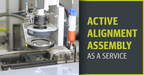 Active Alignment Assembly as a Service is Now Available at Averna...