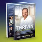 Jason Camper's Debut Title, Thrivin: The American Dream, Garners...