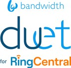 Bandwidth Launches Duet for RingCentral - A Bring Your Own...