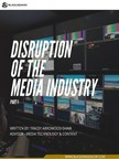 """Black Dragon Capital℠ Advisor & Former WWE Global Strategy & Innovation Executive Tracey Arrowood-Shaw Release New White Paper: """"Disruption of the Media Industry, Part 1"""""""