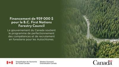 """""""Financement de 959 000 $ pour le B.C. First Nations Forestry Council : Le gouvernement du Canada soutient le programme de perfectionnement des compétences et de recrutement en foresterie pour les Autochtones. Photo (Groupe CNW/Diversification de l'économie de l'Ouest du Canada)"""