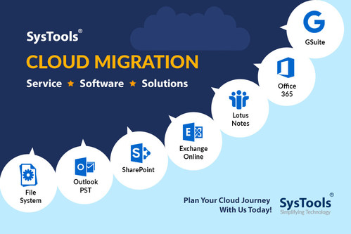 SysTools Launched Cloud Data Migration Service & Email Migration Software to Accelerate the Digital Transformation