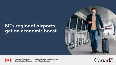 BC's regional airports get an economic boost (CNW Group/Western Economic Diversification Canada)