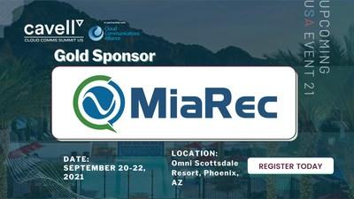 MiaRec is a gold sponsor of Cavell Cloud Comms Summit