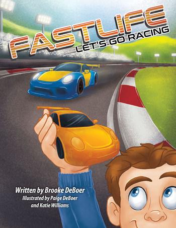 Fastlife: Let's Go Racing Children's Book