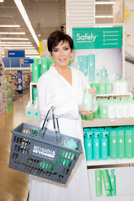 """""""Bed Bath & Beyond shares our mission of providing high quality products at an accessible price point. That's why I'm thrilled to partner with this unparalleled brand and bring Safely into the homes of countless more American families,"""" said Safely co-founder Kris Jenner."""