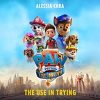 Spin Master Entertainment, Paramount Pictures and Nickelodeon Announce Singer-Songwriter Alessia Cara to Perform New Original Song for the Upcoming PAW Patrol: The Movie™