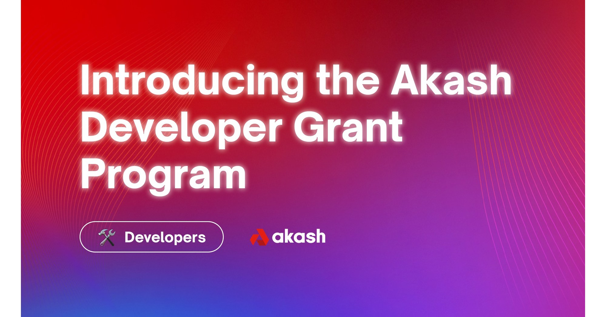 Akash Launches Developer Grant Program to Support Open-Source Projects and Decentralized Web Development