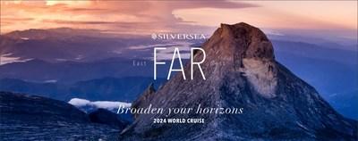 Silversea Cruise - World Cruise 2024 - Far East-West