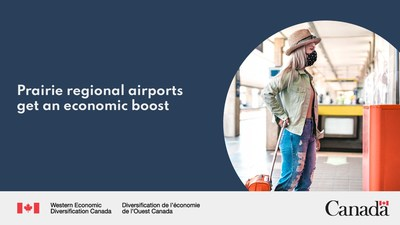 Prairie regional airports get an economic boost (CNW Group/Western Economic Diversification Canada)