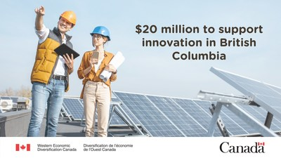$20 million to support innovation in British Columbia (CNW Group/Western Economic Diversification Canada)