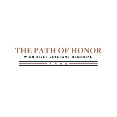 The Path of Honor - Wind River Veterans Memorial