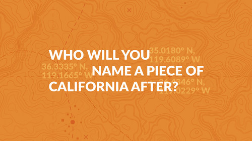 """In partnership with the Sequoia Riverlands Trusts, EUC has created the """"Rename CA"""" sweepstakes which will give sweepstakes winners the opportunity to name a single place in California, either a meadow, lake or trail in their honor."""