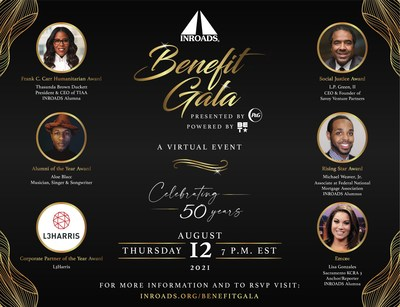 INROADS is hosting its 2021 Virtual Benefit Gala presented by Procter & Gamble and powered by BET on August 12th. They will be recognizing several leaders who have made an impact in the community.