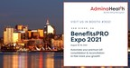 Meet AdminaHealth® in Booth #302 at BenefitsPRO Broker Expo 2021...
