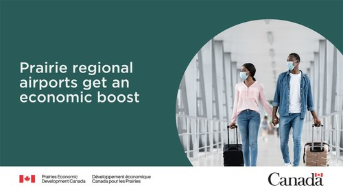Seven regional airports across the Prairies receiving more than $8 million to maintain regional connectivity and jobs (CNW Group/Prairies Economic Development Canada)