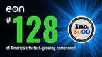 Eon Ranks #128 on the Inc. 5000 List of America's Fastest-Growing ...