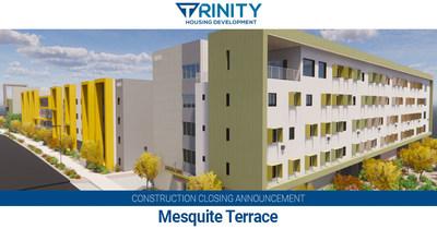 Mesquite Terrace, construction closing announcement.