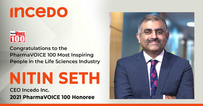 Incedo CEO Nitin Seth recognized as a Life Sciences Industry Leader by PharmaVoice magazine