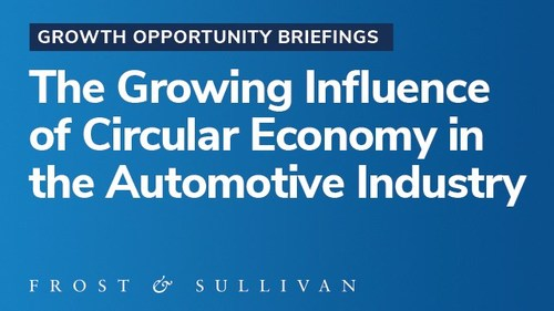 Circular Economy in the Automotive Industry (PRNewsfoto/Frost & Sullivan)