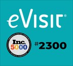 Inc. Magazine Recognizes eVisit as One of America's Fastest...