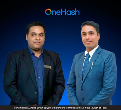 Rohit Gadia and Anand Singh Balyan, Co-Founders of OneHash, on the Launch of FaaS