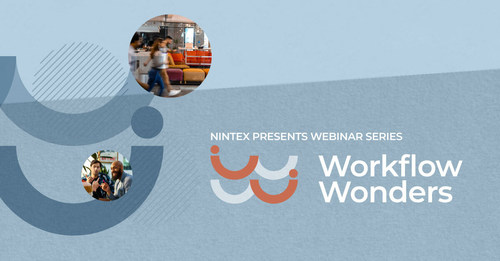Nintex today announced a new season of Workflow Wonders webinars featuring leading organizations in a variety of industries across the globe sharing automation best practices to improve the way people work.
