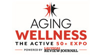 Aging Wellness The Active 50+ Expo Powered By Las Vegas Review-Journal