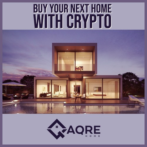 Buy your next home in Crypto with AQRE Home