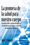 El nuevo libro de José I. Gómez, La promesa de la salud para...