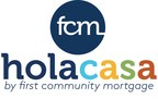 First Community Mortgage Launches Hispanic Home Opportunity Loan...