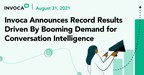 Invoca Announces Record Results Driven By Booming Demand for...