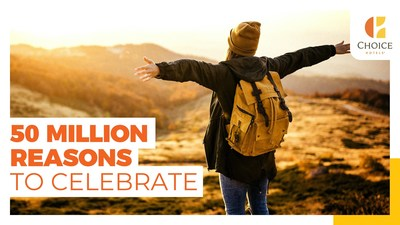 Choice Privileges - 50 Million Reasons to Celebrate