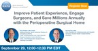 LIVE WEBINAR: Improve Patient Experience, Engage Surgeons, and...
