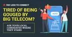 只要一笔一划,联邦内阁就可以对抗大型电信公司,降低加拿大的互联网账单。访问paylesstoconnect。并要求采取实际行动来降低生活成本。