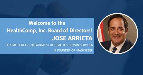 Former HHS CIO, CDO Jose Arrieta Named to HealthComp, Inc. Board of Directors