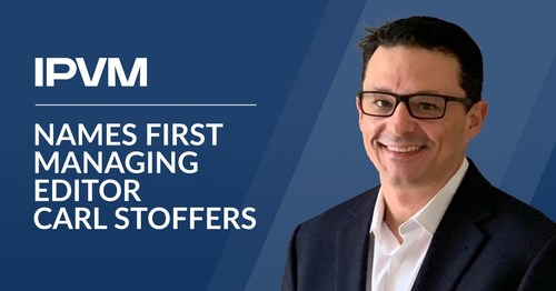 As IPVM's first Managing Editor, Carl Stoffers will oversee IPVM's rapidly growing news department.
