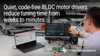 70-W BLDC motor drivers from Texas Instruments eliminate months...