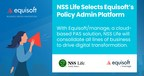 NSS Life Selects Equisoft's Policy Administration Platform to...