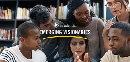 Prudential Emerging Visionaries will recognize students ages 14-18 who have innovative solutions to societal and financial challenges.