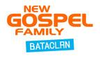 NEW GOSPEL FAMILY Fete ses 20 ans au Bataclan !