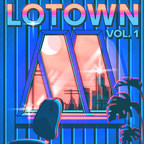 UMe Releases Lotown Vol. 1...