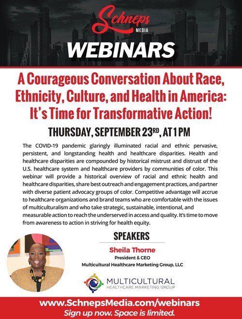 Sheial Thorne President and CEO,Multicultural Healthcare Marketing Group (MHMG), will lead a webinar collaborating with Schneps Media to discuss the importance of health equity.